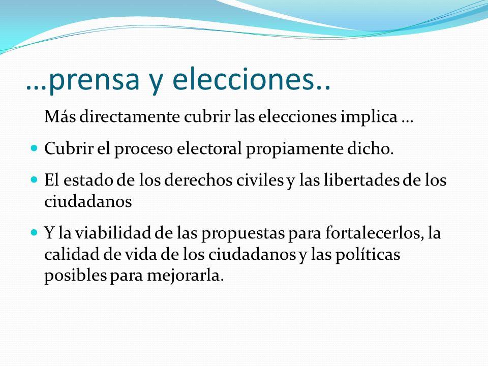 …prensa y elecciones..