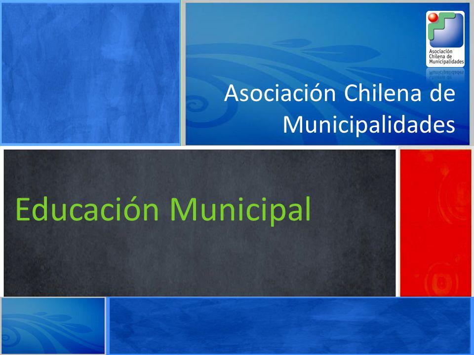 Educación Municipal Subvención Escolar Preferencial Asociación Chilena de Municipalidades Educación Municipal