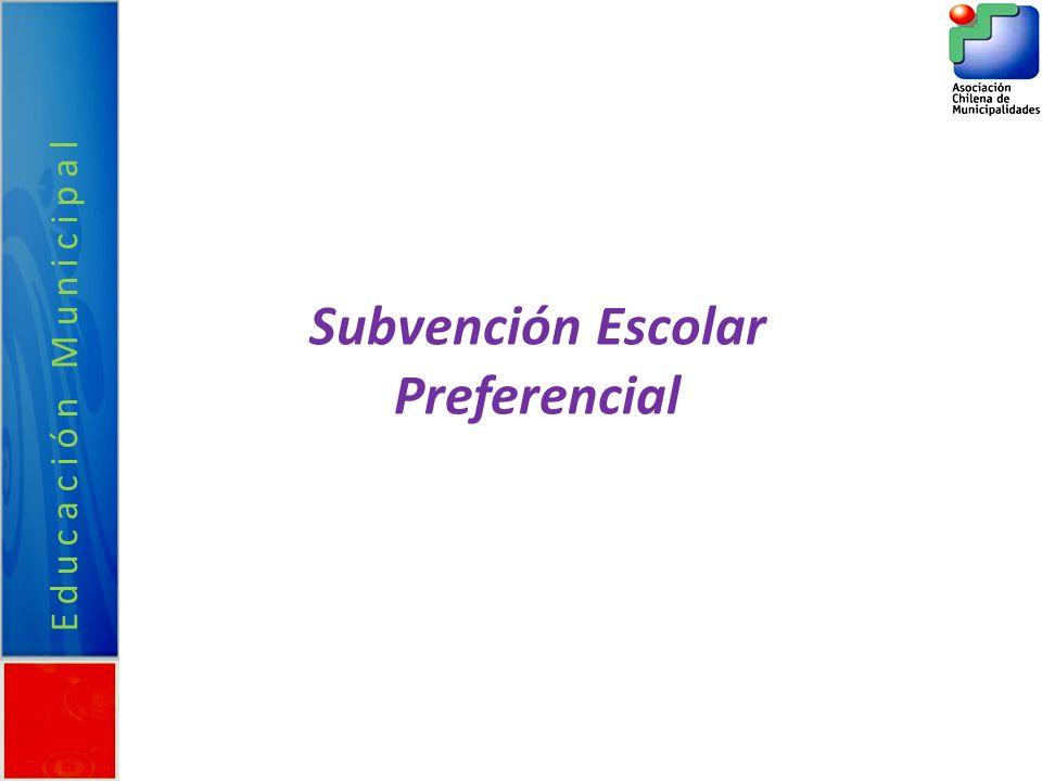 Educación Municipal Subvención Escolar Preferencial