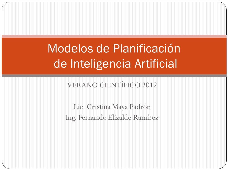 VERANO CIENTÍFICO 2012 Lic. Cristina Maya Padrón Ing.