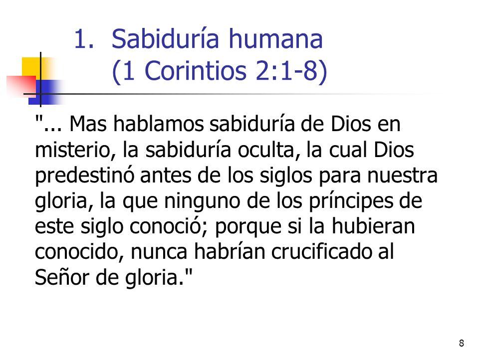 9 El mensaje de Cristo no es una ideología más (2:1–4).