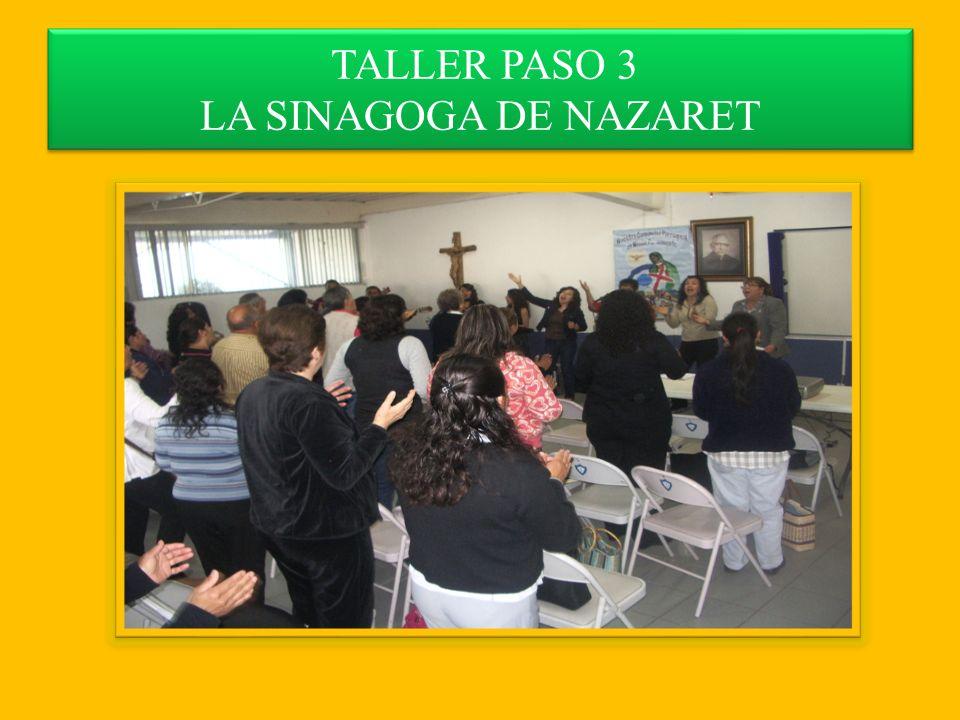 TALLER PASO 3 LA SINAGOGA DE NAZARET