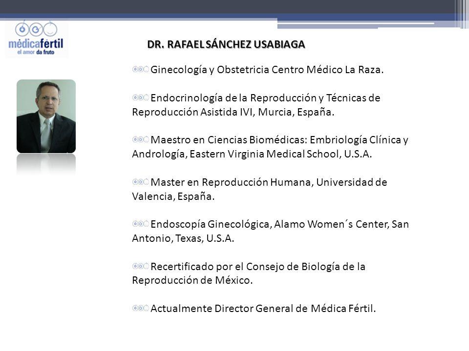 Ginecología y Obstetricia Centro Médico La Raza. Endocrinología de la Reproducción y Técnicas de Reproducción Asistida IVI, Murcia, España. Maestro en