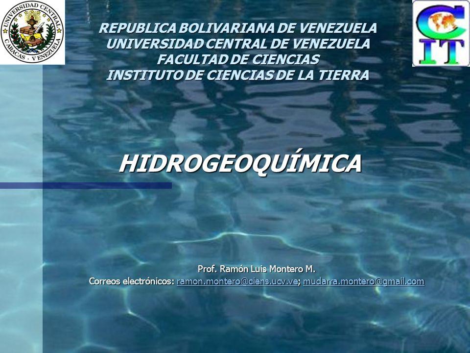 HIDROGEOQUÍMICA Prof. Ramón Luis Montero M.