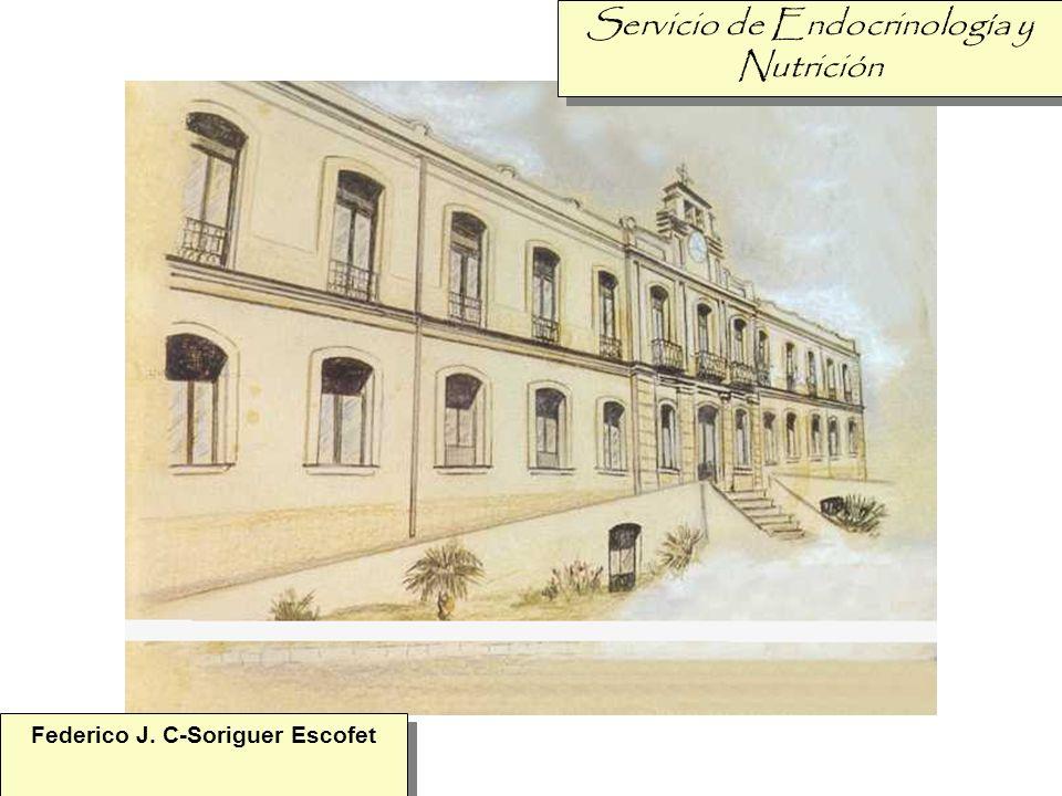 Servicio de Endocrinología y Nutrición Federico J. C-Soriguer Escofet