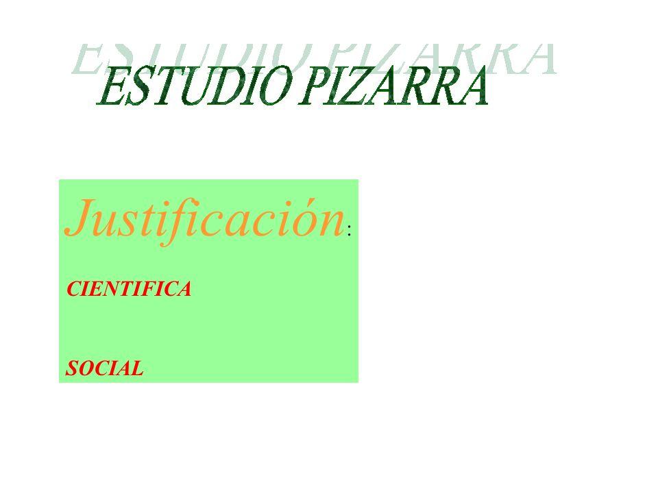 Justificación : CIENTIFICA SOCIAL