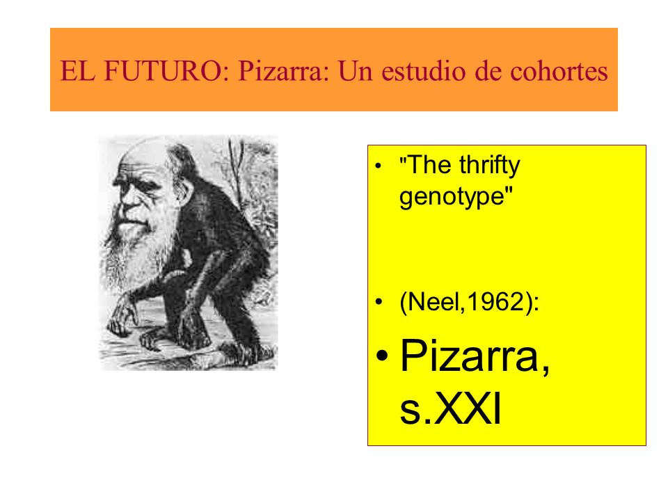 The thrifty genotype (Neel,1962): Pizarra, s.XXI