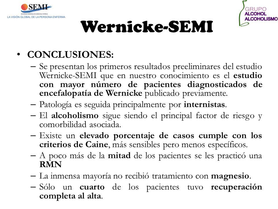 Wernicke-SEMI CONCLUSIONES: – Se presentan los primeros resultados preeliminares del estudio Wernicke-SEMI que en nuestro conocimiento es el estudio c