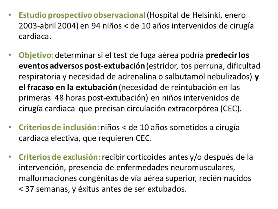 Estudio prospectivo observacional (Hospital de Helsinki, enero 2003-abril 2004) en 94 niños < de 10 años intervenidos de cirugía cardiaca. Objetivo: d