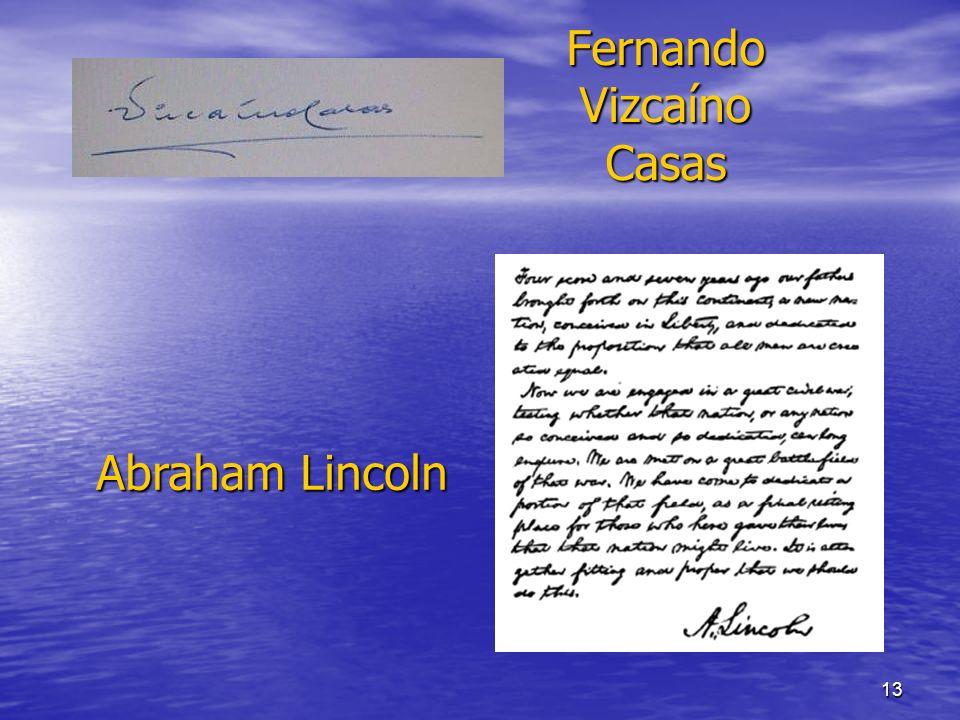 13 Fernando Vizcaíno Casas Abraham Lincoln