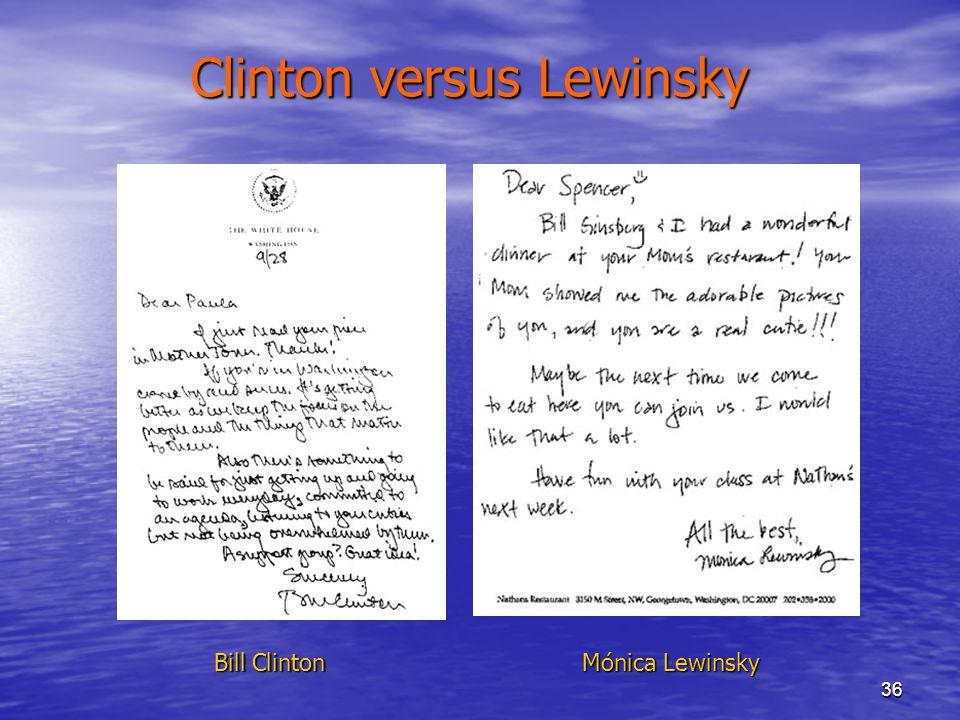 36 Clinton versus Lewinsky Bill Clinton Mónica Lewinsky