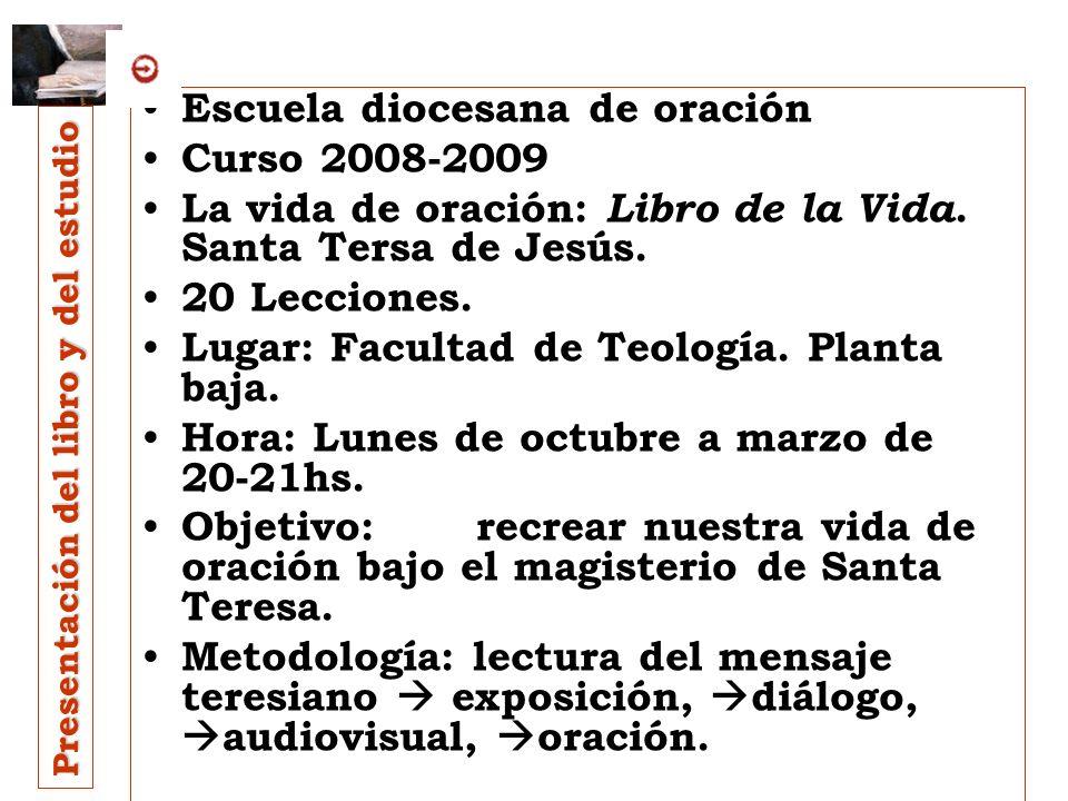 Presentación del libro y del estudio Cuarto. Nuestro programa: Solo veinte lecciones Segunda sección. Caps. 11-20. Grados de oración Día 11º. (19/I).