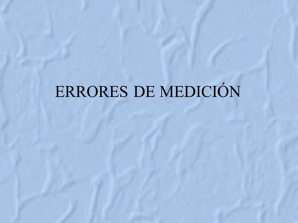 ERRORES DE MEDICIÓN