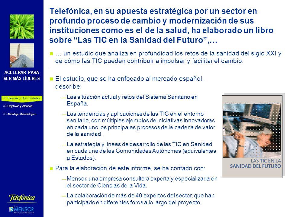ACELERAR PARA SER MÁS LÍDERES 4 La Fundación Telefónica ha decidido editar un informe similar al de España enfocado en el entorno Latinoamericano de habla hispano-portuguesa… … que profundice en la sanidad de cada país y analice las tendencias y oportunidades de desarrollo de la Sociedad de la Información.