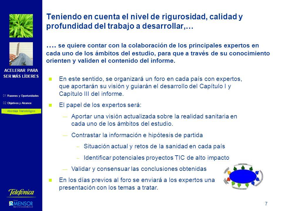 ACELERAR PARA SER MÁS LÍDERES 8 Responsables del Ministerio de Salud.