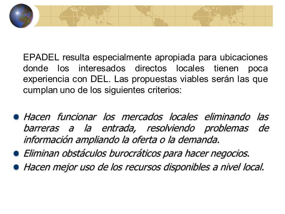 EPADEL resulta especialmente apropiada para ubicaciones donde los interesados directos locales tienen poca experiencia con DEL.