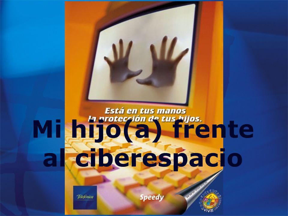 Mi hijo(a) frente al ciberespacio