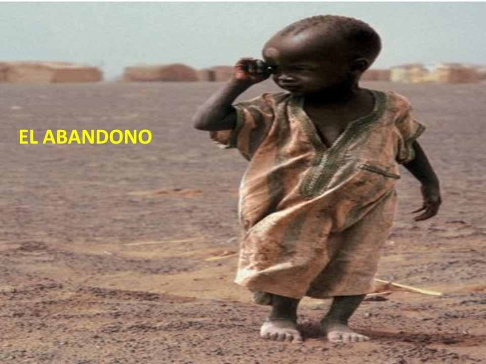 EL ABANDONO