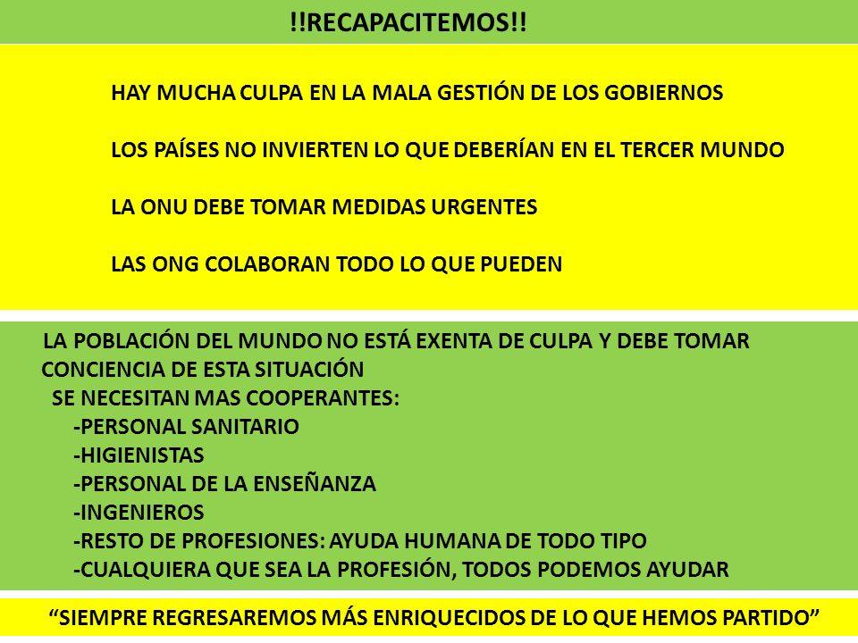 !!RECAPACITEMOS!! HAY MUCHA CULPA EN LA MALA GESTIÓN DE LOS GOBIERNOS LOS PAÍSES NO INVIERTEN LO QUE DEBERÍAN EN EL TERCER MUNDO LA ONU DEBE TOMAR MED