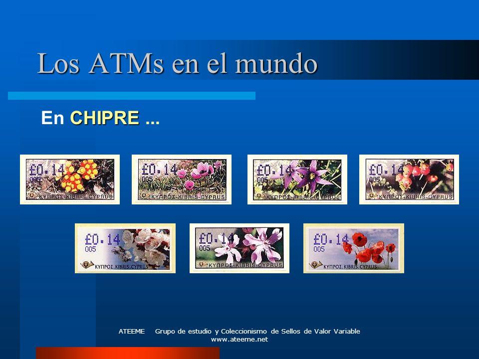 ATEEME Grupo de estudio y Coleccionismo de Sellos de Valor Variable www.ateeme.net Los ATMs en el mundo CHIPRE En CHIPRE...