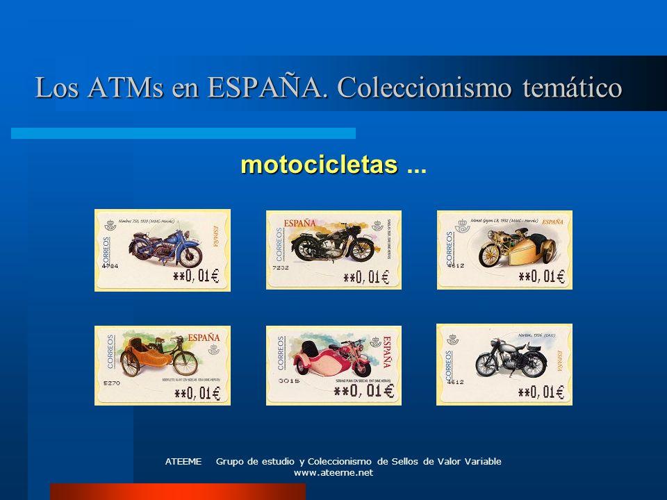 ATEEME Grupo de estudio y Coleccionismo de Sellos de Valor Variable www.ateeme.net Los ATMs en ESPAÑA. Coleccionismo temático motocicletas motocicleta