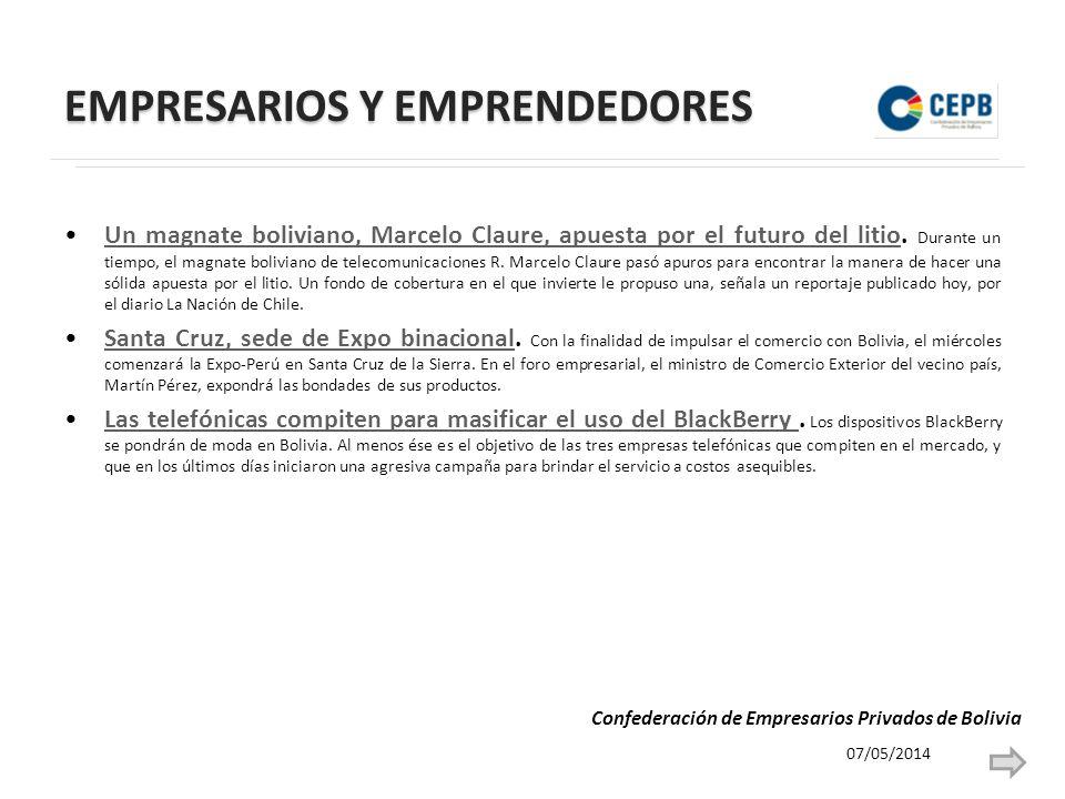 EMPRESARIOS Y EMPRENDEDORES Un magnate boliviano, Marcelo Claure, apuesta por el futuro del litio.