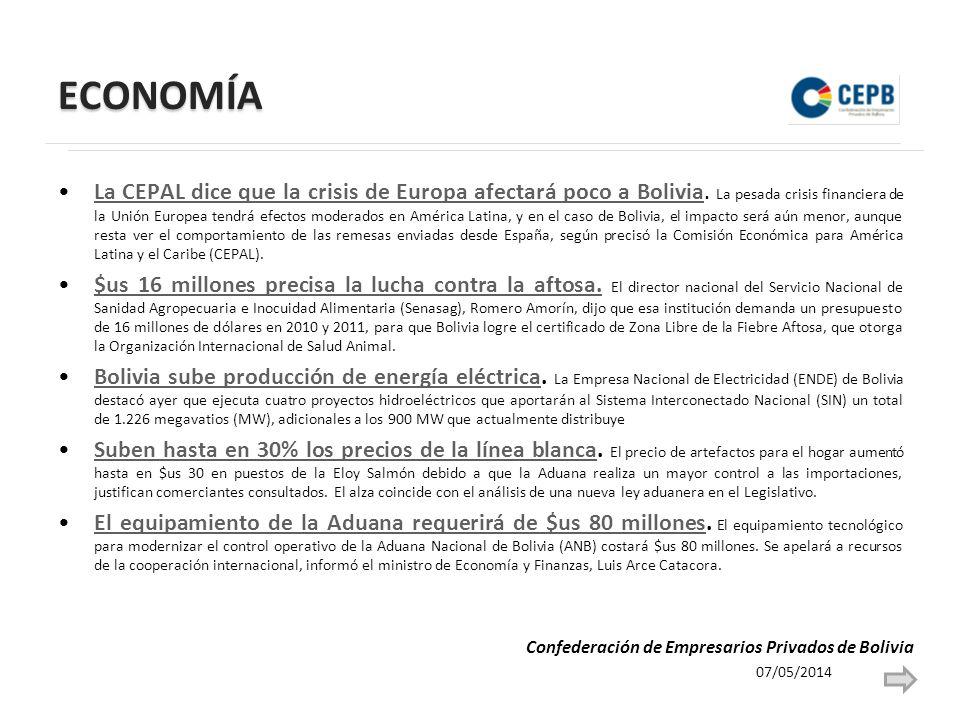 ECONOMÍA La CEPAL dice que la crisis de Europa afectará poco a Bolivia.