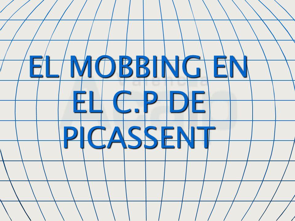 EL MOBBING EN EL C.P DE PICASSENT