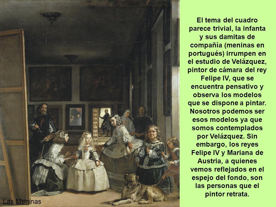 Las Meninas Diego Rodríguez de Silva y Velázquez (Sevilla, 6 de junio de 1599 – Madrid, 6 de agosto de 1660) fue uno de los mayores exponentes de la p