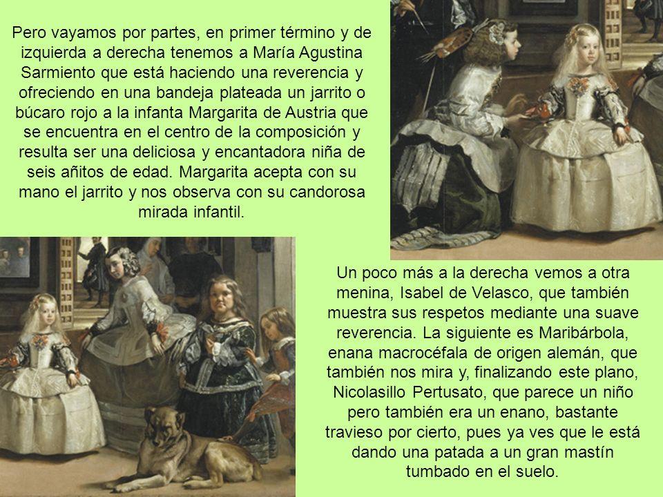 Las Meninas El tema del cuadro parece trivial, la infanta y sus damitas de compañía (meninas en portugués) irrumpen en el estudio de Velázquez, pintor