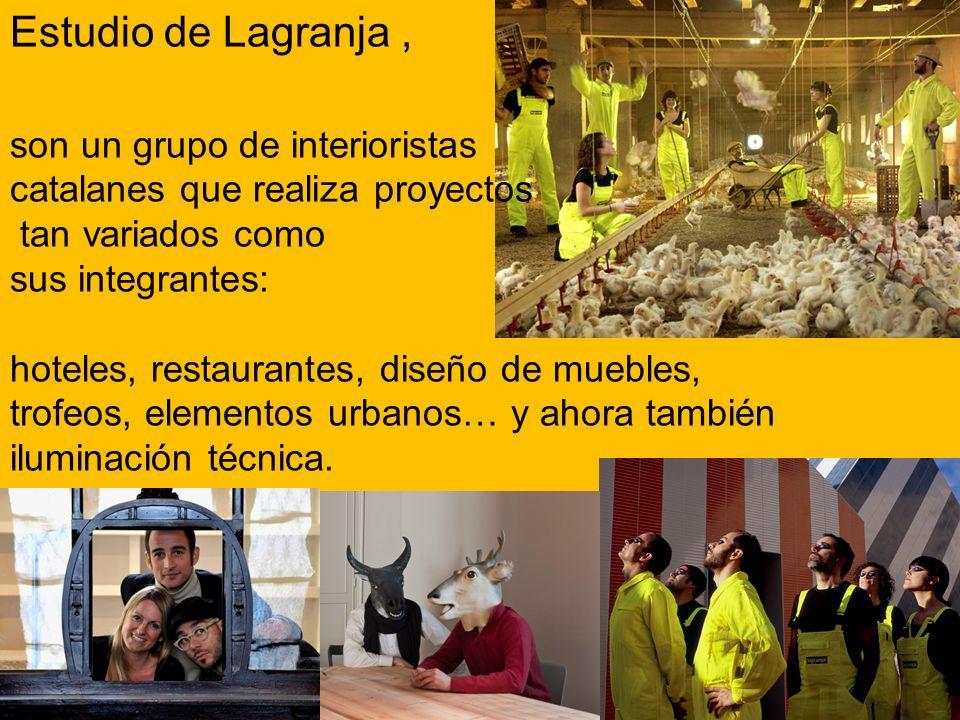 Estudio de Lagranja, son un grupo de interioristas catalanes que realiza proyectos tan variados como sus integrantes: hoteles, restaurantes, diseño de