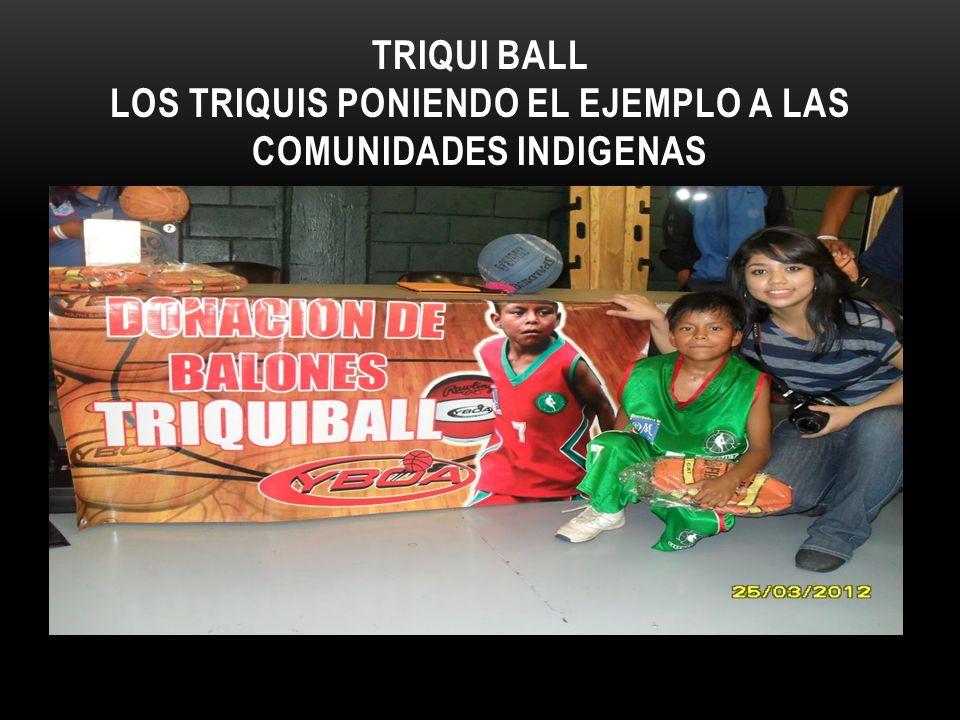 TRIQUI BALL LOS TRIQUIS PONIENDO EL EJEMPLO A LAS COMUNIDADES INDIGENAS