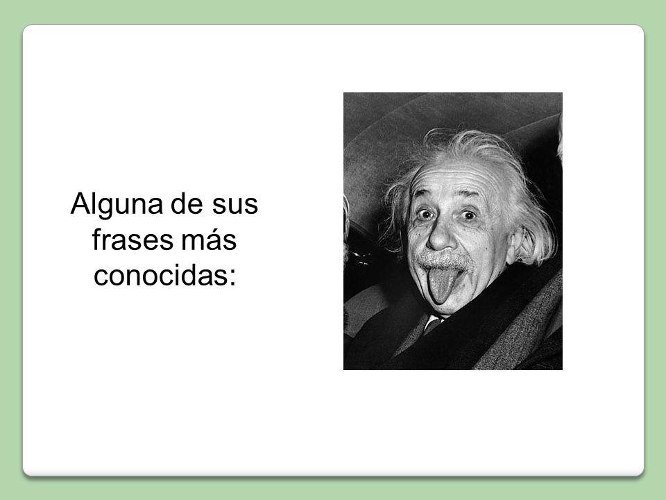 Es uno de los científicos más conocidos y trascendentes del Siglo XX.