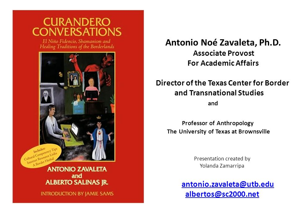 Antonio Noé Zavaleta, Ph.D. Associate Provost For Academic Affairs Director of the Texas Center for Border and Transnational Studies and Professor of