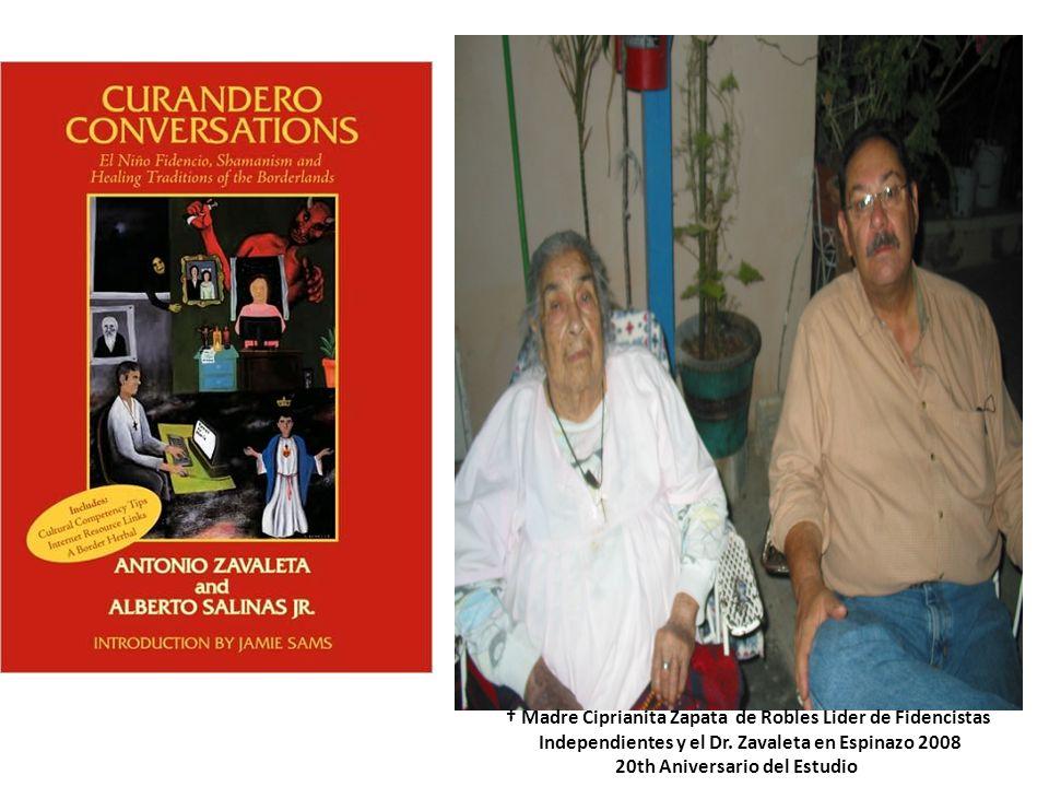 Madre Ciprianita Zapata de Robles Lider de Fidencistas Independientes y el Dr. Zavaleta en Espinazo 2008 20th Aniversario del Estudio