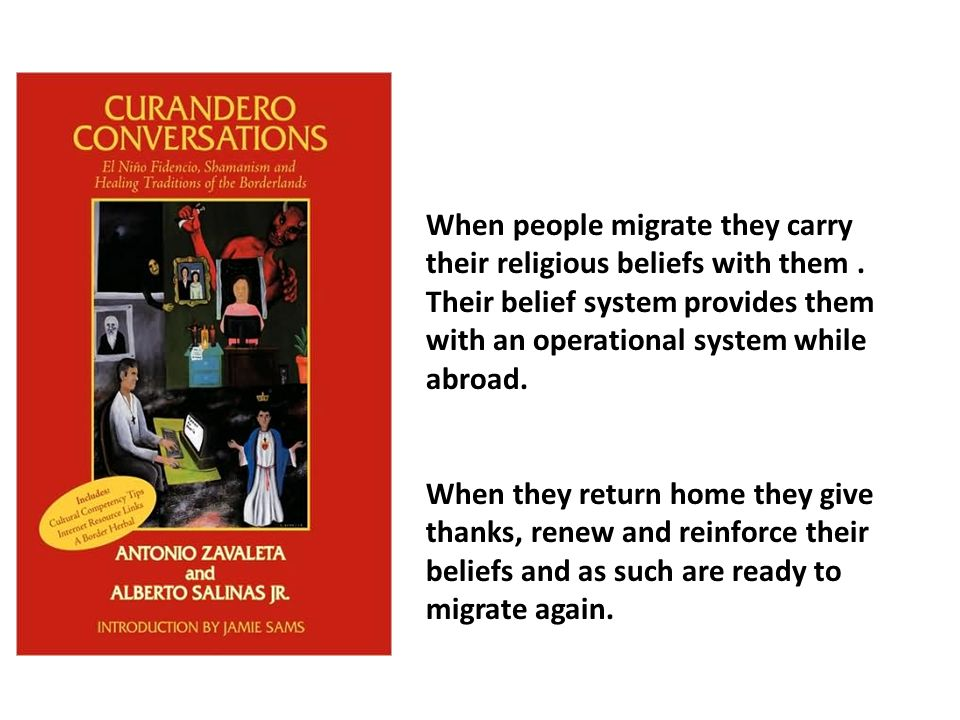 La Cuarta Etapa La Migracion-Transmigracion Fidencista por toda los Estados Unidos 1950-2010 Fidencista healing misiones have been established in the United States wherever Northern Mexican origin populations are located They have a long history of the promotion of popular religious belief as well as transmigration They are generally very pious populations who also practice Roman Catholicism They take their children with them as they make the pilgrimage from Ohio and Indiana and many other states each year home to Nuevo Leon, Coahuila and Tamaulipas