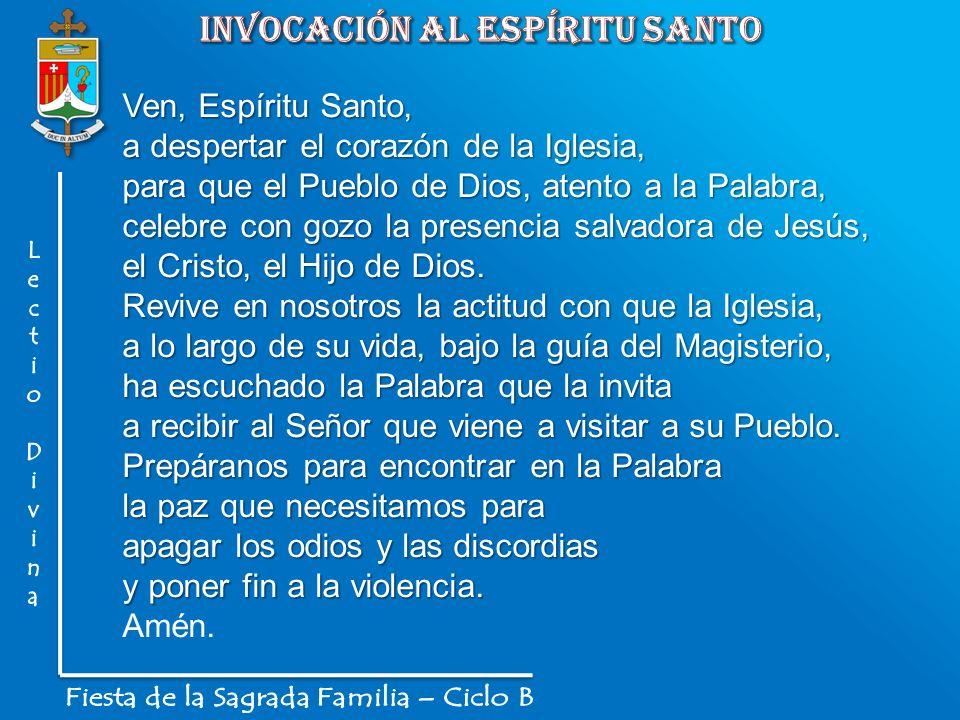 Ven, Espíritu Santo, a despertar el corazón de la Iglesia, para que el Pueblo de Dios, atento a la Palabra, celebre con gozo la presencia salvadora de