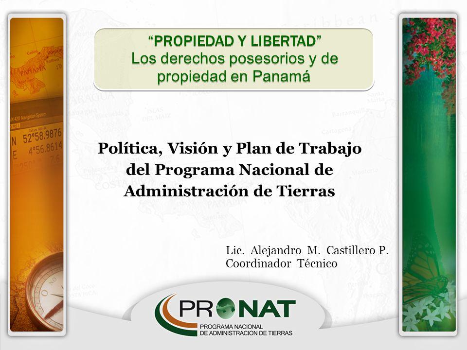 PROPIEDAD Y LIBERTAD Los derechos posesorios y de propiedad en Panamá PROPIEDAD Y LIBERTAD Los derechos posesorios y de propiedad en Panamá Política,