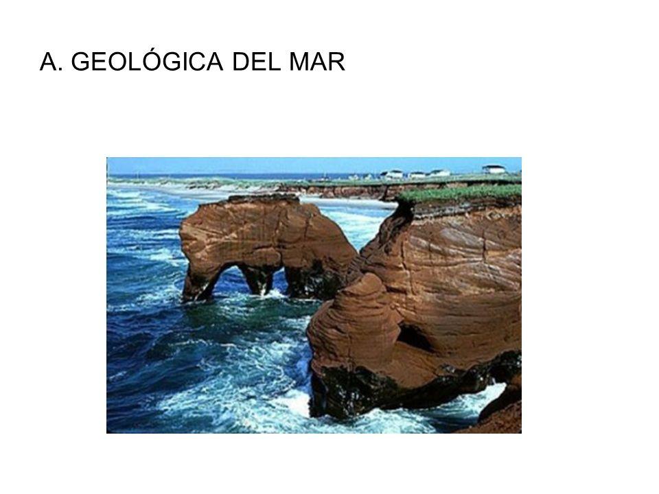 A. GEOLÓGICA DEL MAR