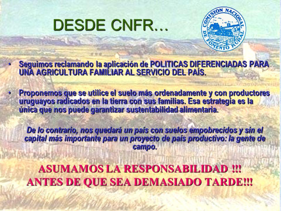 DESDE CNFR… Seguimos reclamando la aplicación de POLITICAS DIFERENCIADAS PARA UNA AGRICULTURA FAMILIAR AL SERVICIO DEL PAÍS.