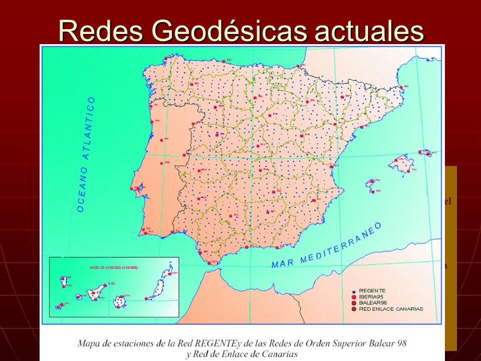 Redes Geodésicas actuales Durante la semana del 8 al 12 de Mayo de 1995 se llevó a cabo la observación de la campaña IBERIA95 preparada en colaboració