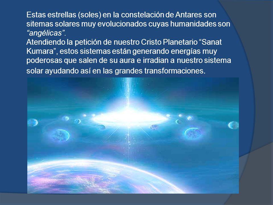 Estos rayos de luz fluidicos que emiten estas estrellas de Antares y sus humanidades angélicas, llegan a nuestro planeta anclándose en los PORTALES o CHAKRAS PLANETARIOS con mas fuerza los días 1 de cada mes.
