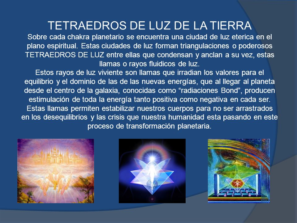 El Tetraedro de los Hijos del Sol En el planeta hay muchos chackras (centros poderosos de emanacion y absorción de energías) que forman triangulaciones entre ellos donde se anclan estas poderosas energías.