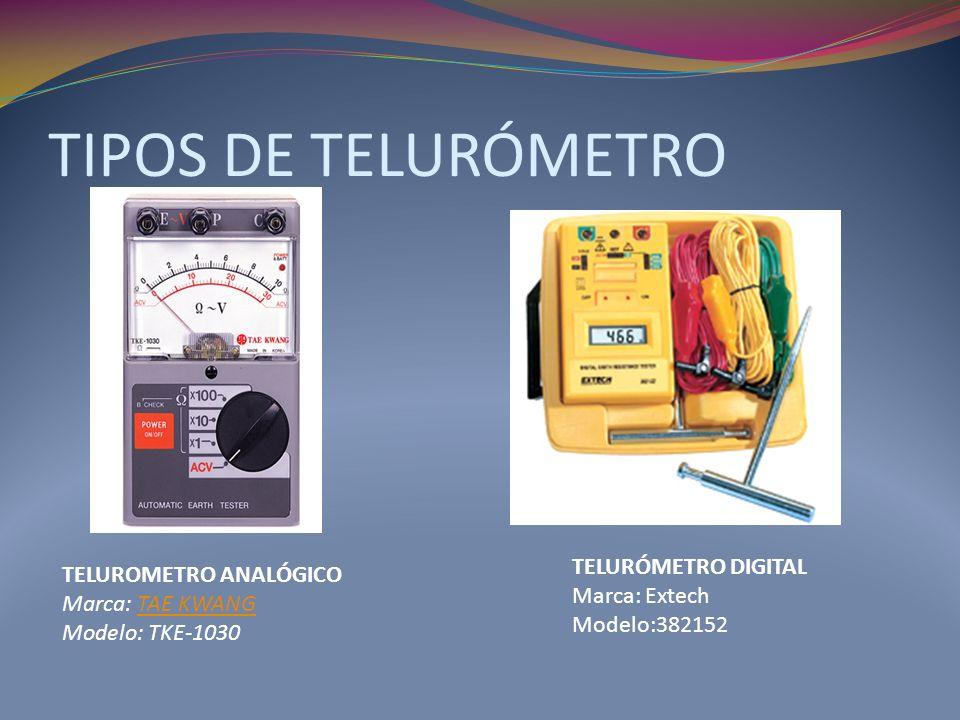 TIPOS DE TELURÓMETRO TELUROMETRO ANALÓGICO Marca: TAE KWANG Modelo: TKE-1030TAE KWANG TELURÓMETRO DIGITAL Marca: Extech Modelo:382152