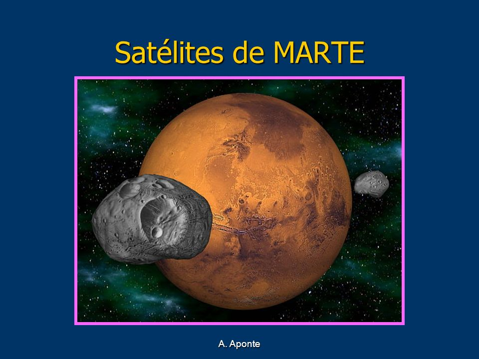 A. Aponte Satélites de MARTE