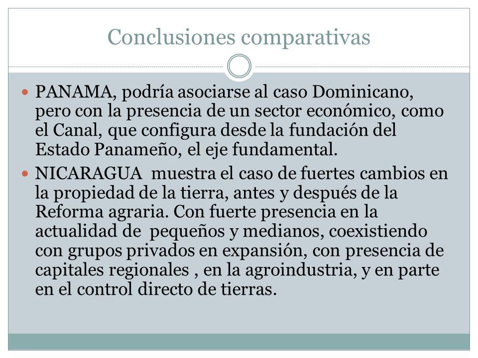 Conclusiones comparativas PANAMA, podría asociarse al caso Dominicano, pero con la presencia de un sector económico, como el Canal, que configura desd