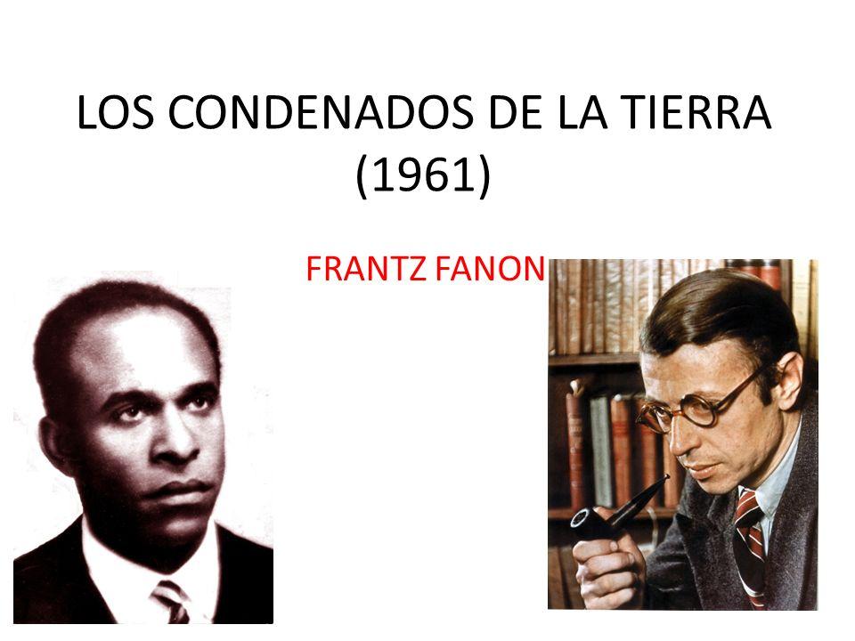 LOS CONDENADOS DE LA TIERRA (1961) FRANTZ FANON