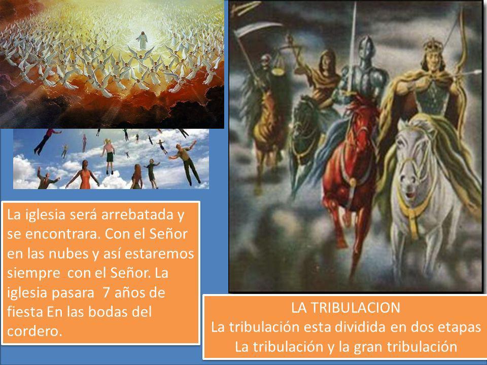 La iglesia no pasa por la gran tribulación. Ya que al momento que la iglesia sea levantada, aparecerá el anticristo. 2Tes. 2:7-10 Cuando termine el ti