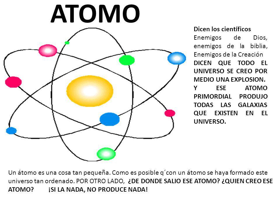 Dicen los científicos Enemigos de Dios, enemigos de la biblia, Enemigos de la Creación DICEN QUE TODO EL UNIVERSO SE CREO POR MEDIO UNA EXPLOSION.