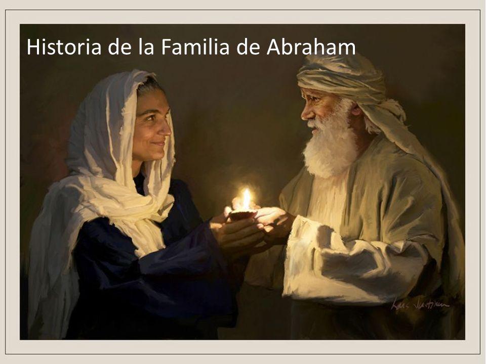 Historia de la Familia de Abraham